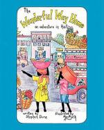 The Wonderful Way Home - Stephen Dunn