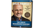 The Great Misunderstanding : Unleashing the Power of Generous Giving - Dave Ramsey