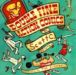 Double Fine Action Comics - Scott C