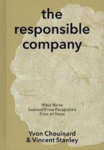 The Responsible Company - Yvon Chouinard