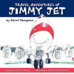 Travel Adventures of Jimmy Jet : Techniques for Estimating Materials, Costs and Tim... - Carol A Sampson