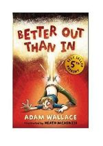 Better Out Than in - Adam Wallace
