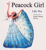 Peacock Girl - Lily Wu