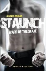 Staunch : Ward of the State  - Ginger Briggs