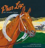 Phar Lap the Wonder Horse - Jackie Kerin