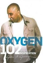Oxygen : 102 Doses of Inspiration - Glen A. Gerreyn