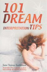 101 Dream Interpretation Tips - Jane Teresa Anderson