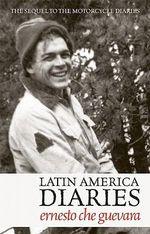 Latin America Diaries - Ernesto 'Che' Guevara