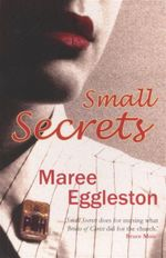 Small Secrets - Maree Eggleston