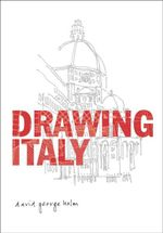 Drawing Italy - David George Holm