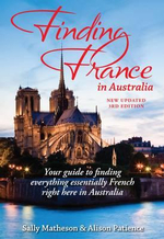 Finding France in Australia - Sally Matheson