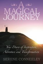 A Magical Journey : Your Diary of Inspiration, Adventure and Transformation - Serene Conneeley