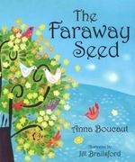 The Faraway Seed : JOJO PUBLISHING - Anna Boucaut