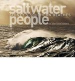 Saltwater People of the Fatal Shore : A History of Sydney's Southern Beaches - John Ogden