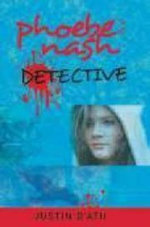 Phoebe Nash, Detective - Justin D'ath