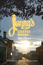 Jenny's Coffee House : After Yenni - Eugenia Jenny Williams