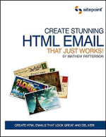 Create Stunning HTML Email That Just Works! : Sitepoint - Matthew Patterson