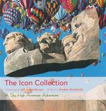 The Icon Collection : A Sky High American Adventure - Jeff Gilberthorpe