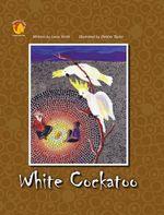White Cockatoo : Dreaming Series - Book 3 - Leesa Smith