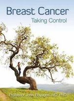 Breast Cancer :  Taking Control - John Boyages