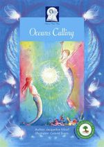 Oceans Calling : An Enlightening Journey to the Lost City of Atlantis - Jacqueline Nicoll