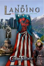 The Landing : The United States of Vinland - Colin Taber