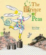 The Prince of Peas - Sylvia Chaussee