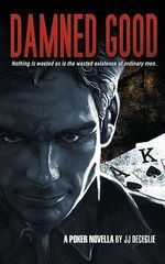 Damned Good - JJ DeCeglie