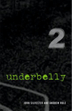 Underbelly 2: Collectors Edition - John Silvester