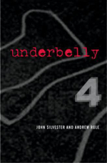 Underbelly 4: Collectors Edition - John Silvester