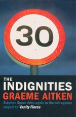 The Indignities - Graeme Aitken