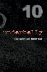 Underbelly 10: Collectors Edition - John Silvester