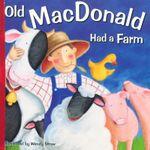 Old MacDonald Had a Farm - Wendy Straw