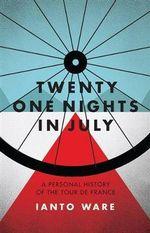 Twenty One Nights in July - Ianto Ware