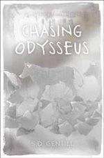 Chasing Odysseus : Hero Trilogy : Book 1 - Sulari Gentill