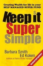 Keep it Super Simple - Barbara Smith