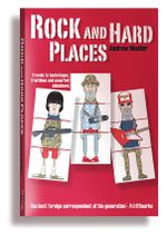 Rock and Hard Places :  Travels to Backstages, Frontlines and Assorted Sideshows - Andrew Mueller