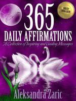 365 Daily Affirmations - Aleksandra Zaric