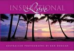 Inspirational Love : Australian Photographs - Ken Duncan
