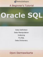 Oracle SQL : a Beginner's Tutorial - Djoni Darmawikarta