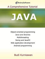 Java 7 : A Comprehensive Tutorial - Budi Kurniawan