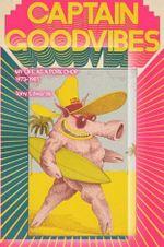 Captain Goodvibes : My Life as a Pork Chop : The Tracks Magazine Cartoon Strip - Tony Edwards