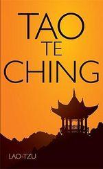 Tao Te Ching - Lao- Tzu