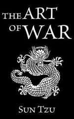 The Art of War :  My Life in the Australian SAS - Sun Tzu