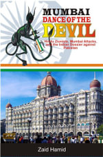 MUMBAI DANCE OF THE DEVIL -Hindu Zionist - Mumbai Attacks And The  Indian Dossier Against Pakistan - Zaid Hamid