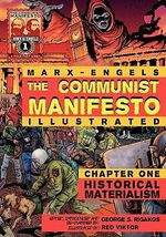 The Communist Manifesto (Illustrated) - Chapter One : Historical Materialism - Karl Marx