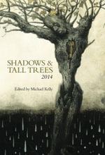 Shadows & Tall Trees - Michael Kelly