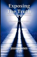 Exposing the Truth : A Nasty Little Book for Tricky Little Schemers and... - Jessica Jones