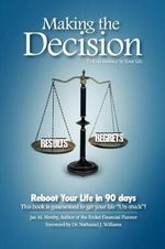 Making the Decision Reboot Your Life in 90 Days! : To Find Balance in Your Life - Jan M Newby