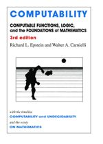 Computability : Computable Functions, Logic, and the Foundations of Mathematics - Richard L. Epstein